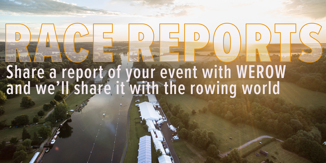 race report from WEROW rowing uk 2 - Share your race and event reports with WEROW