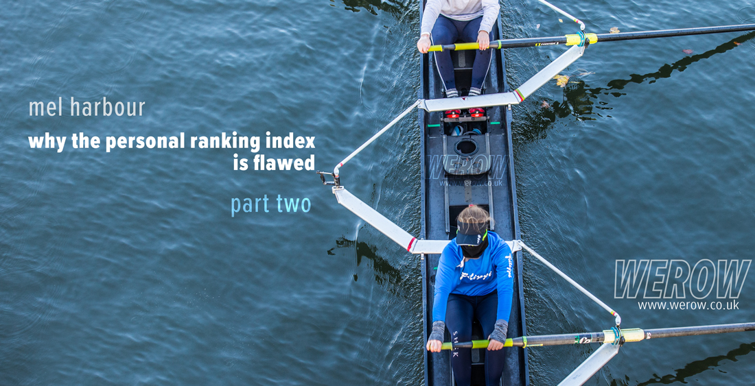 Mel Harbour on the British Rowing personal ranking index part 2
