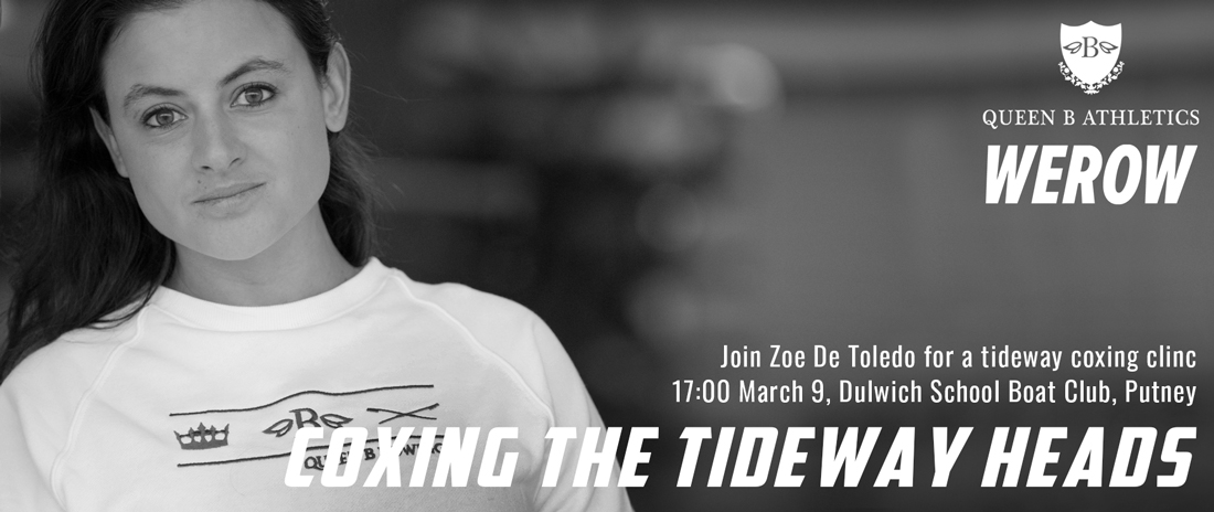 Zoe de Toledo for her Coxing the Tideway Heads clinic with werow.co.uk