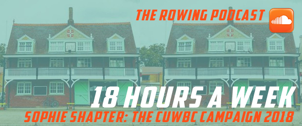 Sophie Shapters rowing podcast 18 Hours a Week - Welcome to WEROW